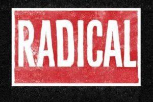 radical for his church