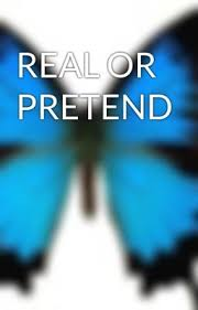 real or pretend